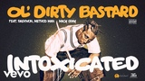 Intoxicated (feat. Raekwon, Method Man, Macy Gray) [Official Audio]