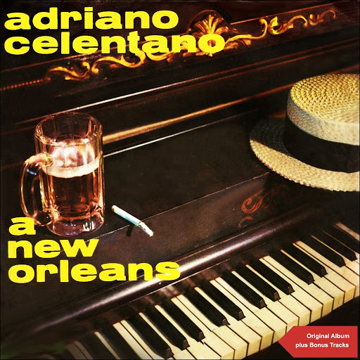 Adriano Celentano альбом A New Orleans (Original Album plus Bonus Tracks)