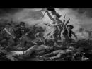 BBC Частная жизнь шедевров Свобода на баррикадах Эжен Делакруа