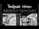 Absent Sunday Tardigrade Inferno * Extraversion * Презентация альбома * Saint Petersburg
