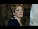 Второй русский трейлер фильма «Фаворитка»