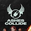 Ashes Collide | 25 октября | MOD