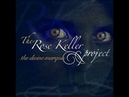 The Rose Keller Project - The Divine Marquis (F.A.) Enigmatic, Downtempo, Chillout, New age