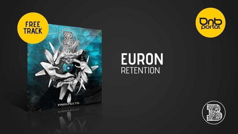 Euron - Retention [BOEY Audio] [Free]