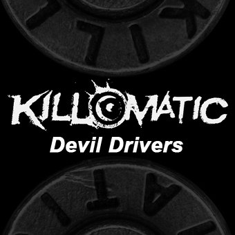 Дебютный EP группы KILL-О-MATIC - Devil Drivers (2012)