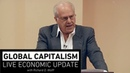 Global Capitalism: Huge Risks for Economy and Politics - What We Can Expect [Jan 2019]