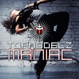 Topmodelz альбом Maniac
