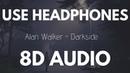 Alan Walker - Darkside feat. Au/Ra and Tomine Harket 8D AUDIO
