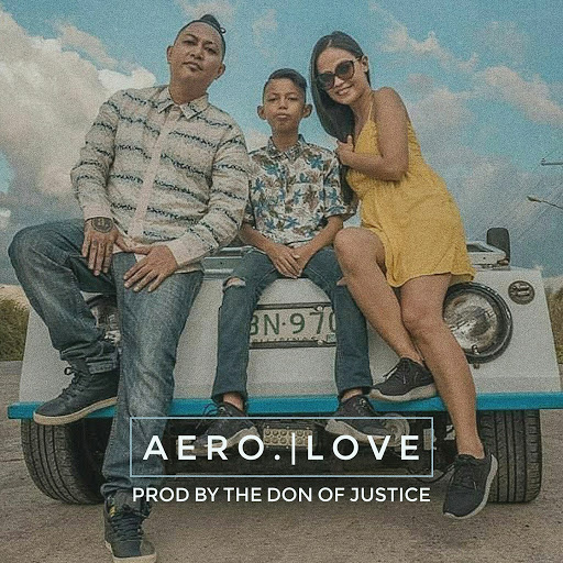 Aero альбом Love (Prod. by The Don of Justice) [feat. The Don of Justice]