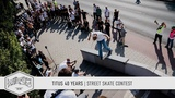 Titus 40 Years Street Skate Contest (Chad Muska, Jost Arens, Patrick Rogalski, Patricc Wolf)