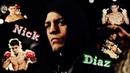 Nick Diaz Highlights