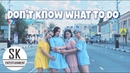 [STUDIO K-POP] - DANCE COVER BLACKPINK - DON'T KNOW WHAT TO DO IN PUBLIC IN RUSSIA