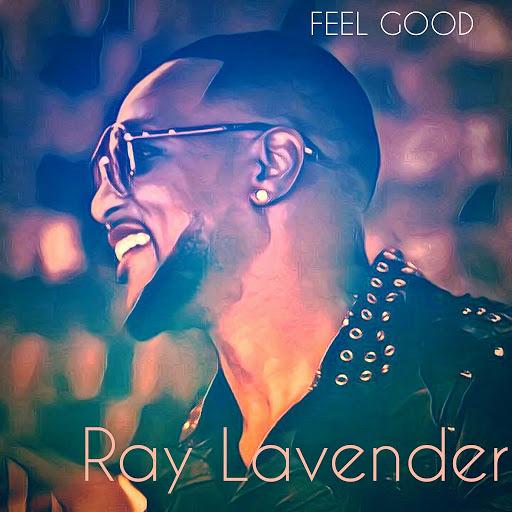 Ray Lavender альбом Feel Good