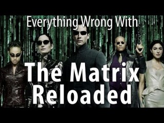 CinemaSins - Everything Wrong With The Matrix Reloaded In 17 Minutes Or Less