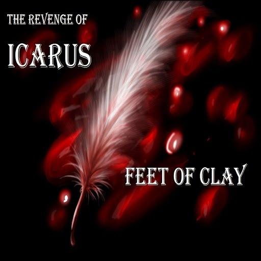 Feet Of Clay альбом The Revenge of Icarus