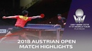 Fan Zhendong vs Liang Jingkun I 2018 ITTF Austrian Open Highlights 1 2 Reupload