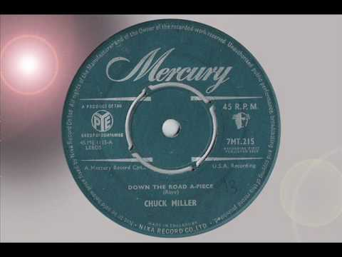 CHUCK MILLER DOWN THE ROAD A-PIECE ROCK 'n' ROLL