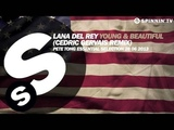 Lana Del Rey Young And Beautiful (Cedric Gervais Remix)