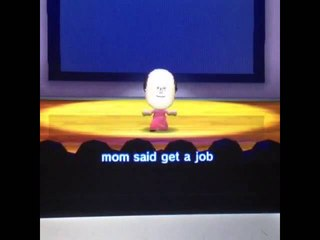 Mom Said Get A Job