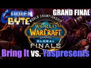 WoW Arena GRAND FINAL - World Championship 2012 - Bring It Vs. Yaspresents - Global Finals BWC