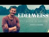 Patrick O`Brien - Edelweiss