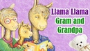 Kids' English | Llama Llama Gram and Grandpa by Anna Dewdney | Children's Book Read Aloud | Storytime With Ms. Becky