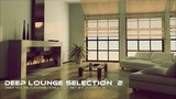 Deep Lounge Selection #2 Deep HouseLoungeChill Out Winter 2017 Mixed By Johnny M