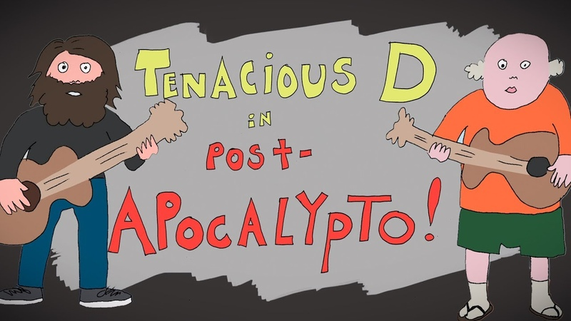 Tenacious D - Post-Apocalypto - THE MOVIE