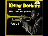 Kenny Dorham &amp The Jazz Prophets - Don't Explain