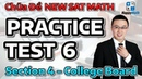 Chữa Đề SAT - Practice Test 6 Section 4 - College Board