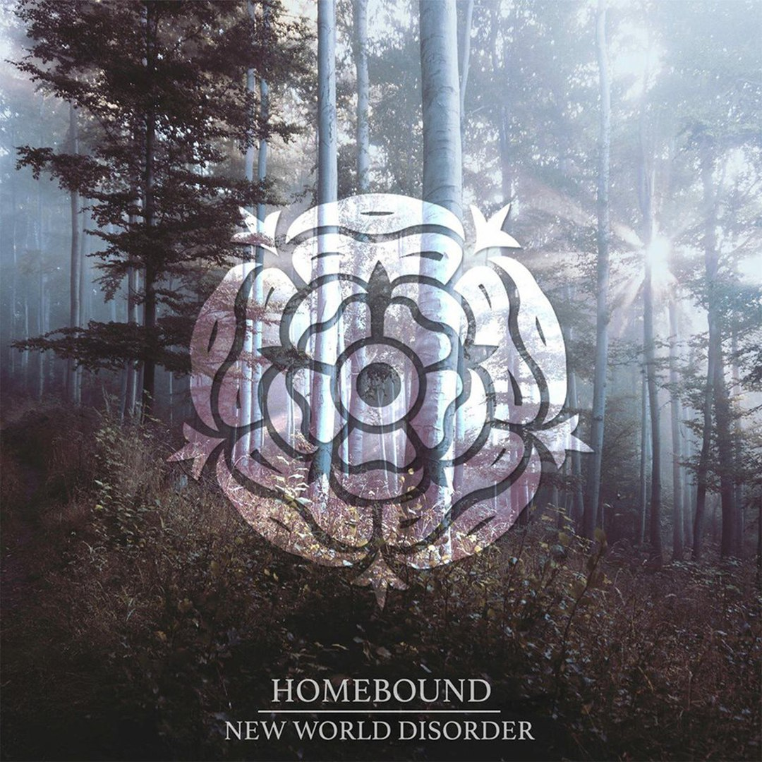 Homebound - New World Disorder [EP] (2016)