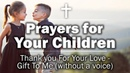 Prayers for Your Children Thank you For Your Love Gift To Me