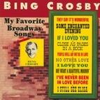 Bing Crosby альбом My Favorite Broadway Songs