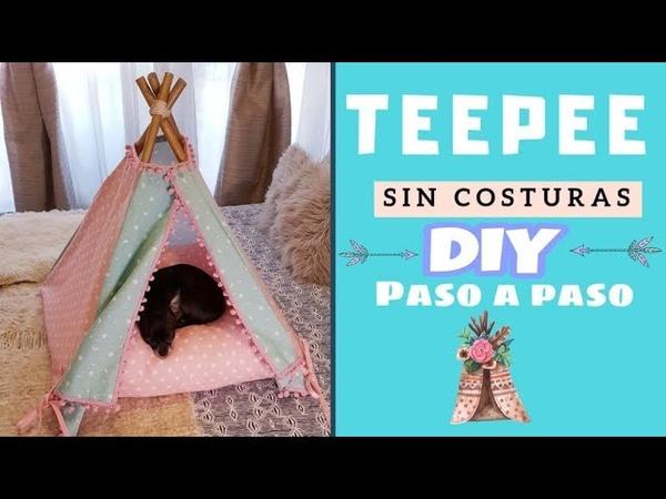 Como hacer cama de Perros o Gatos SIN COSTURAS ♥ Paso a o paso ♥ DIY ♥ TEEPEE TIPI
