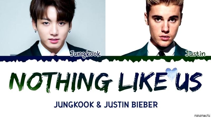 Jungkook x Justin Bieber - Nothing Like Us Lyrics (EngKor)