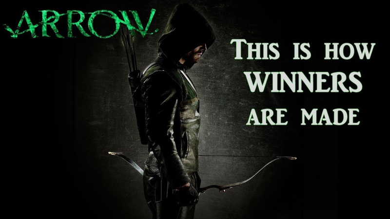 Arrow Inspirational Video - This is how winners are made (HD)
