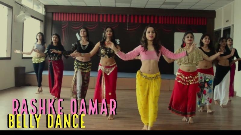Belly dance on Rashke Qamar   Workshop Routine (Basic) conducted by Ojasvi Verma