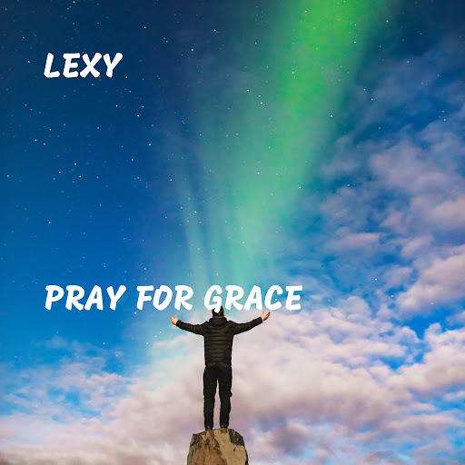 LEXY альбом Pray for Grace