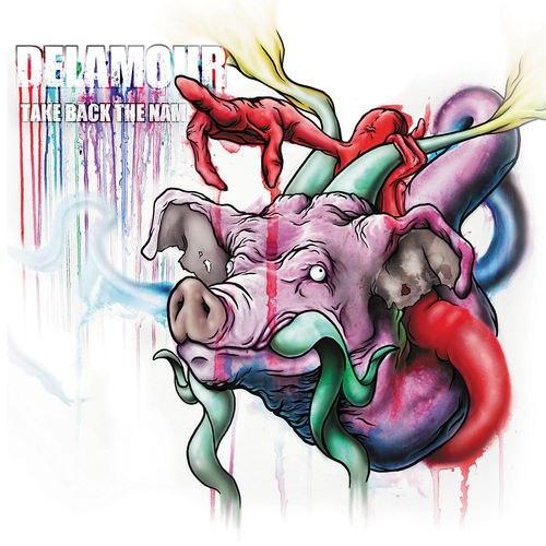 Delamour - Take Back the Name (2012)