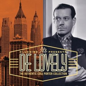 It's De Lovely: The Authentic Cole Porter Collection