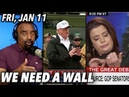 Fri, Jan 11: Angry Men Trump on Border Deport Ana Navarro