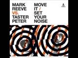 Taster Peter - Set Your Noise (Original Mix)
