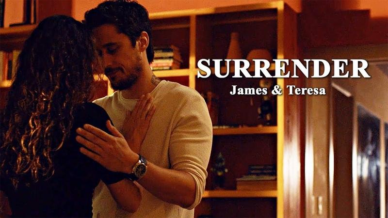 James Teresa | Can We Surrender (3x13)
