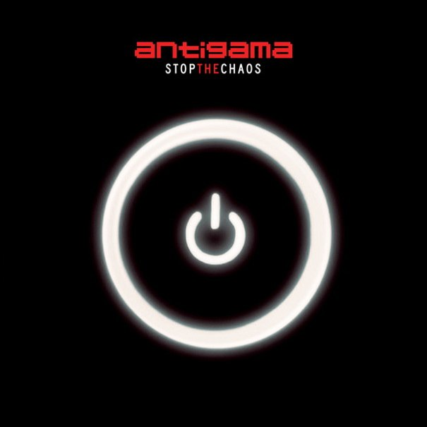 Antigama - Stop the Chaos [EP] (2012)