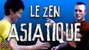 Le zen asiatique Les clichés de Jigmé Feat Why Tea Fam