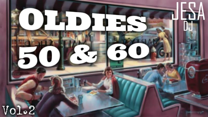 Grandes Éxitos de los 50 Y 60 En Inglés Greatest Hits Golden Oldies 50 60 Vol 2