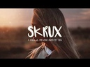 Best of Skrux | A Chill Melodic Dubstep Mix