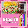 SLAD IS! Candy Shop №1!