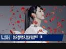 [HD] Morning Musume '18 - Hana ga Saku Taiyou Abite