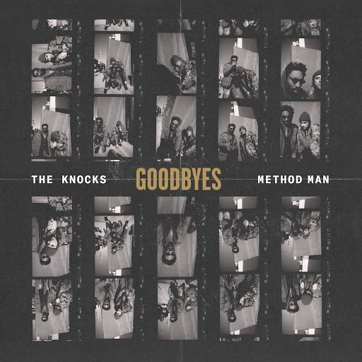 The Knocks альбом Goodbyes (feat. Method Man)